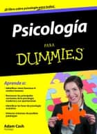 Psicología Para Dummies ebook by Adam Cash