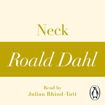 Neck (A Roald Dahl Short Story) audiobook by Roald Dahl