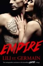 Empire: Book 3 ebook by Lili St Germain
