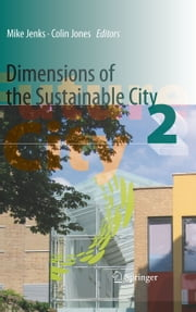 Dimensions of the Sustainable City ebook by Mike Jenks,Colin Jones