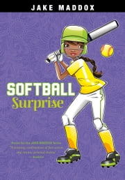 Softball Surprise ebook by Jake Maddox,Katie Wood