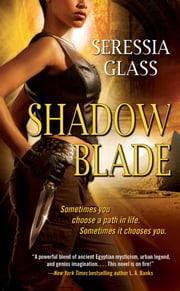 Shadow Blade ebook by Seressia Glass