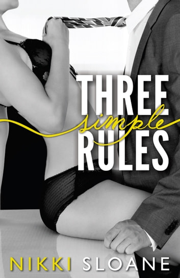 Three Simple Rules ebook by Nikki Sloane