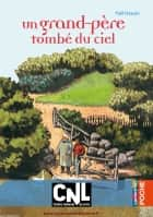 Un grand-père tombé du ciel ebook by Yaël Hassan