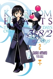 Kingdom Hearts 358/2 Days, Vol. 2 ebook by Shiro Amano