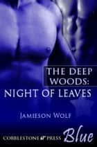 Night of Leaves ebook by Jamieson Wolf