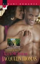 Teach Me Tonight eBook by Jacquelin Thomas