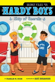Ship of Secrets ebook by Franklin W. Dixon,Scott Burroughs