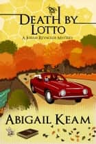 Death By Lotto ebook by Abigail Keam