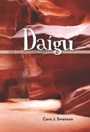 Daigu: Book II of the Elvestran Chronicles ebook by Cara J. Swanson