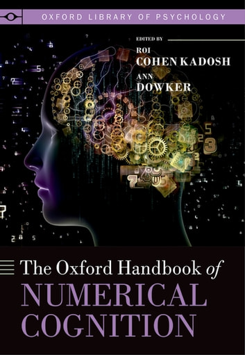 Oxford Handbook of Numerical Cognition ebook by