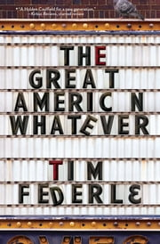 The Great American Whatever ebook by Tim Federle