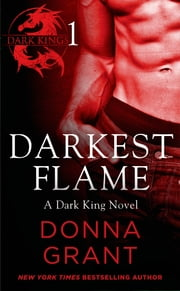 Darkest Flame: Part 1 ebook by Donna Grant