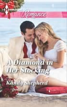 A Diamond in Her Stocking ebook by Kandy Shepherd