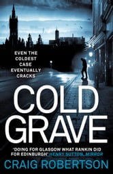Cold Grave ebook by Craig Robertson