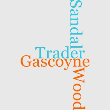 Gascoyne, The Sandal Wood Trader ebook by R. M. Ballantyne