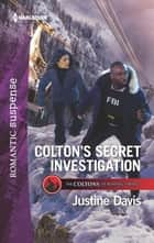 Colton's Secret Investigation ebook by Justine Davis
