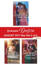 Harlequin Desire August 2017 - Box Set 2 of 2 - Tempted by the Wrong Twin\Claiming His Pregnant Bride\The Tycoon's Fiancée Deal ebook by Rachel Bailey, Sarah M. Anderson, Katherine Garbera