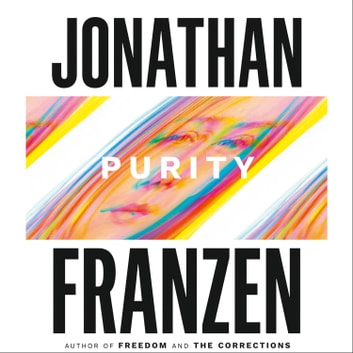 Purity audiobook by Jonathan Franzen