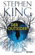 Der Outsider - Roman ebook by Stephen King, Bernhard Kleinschmidt
