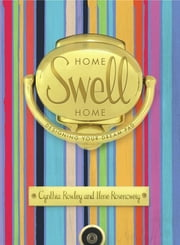 Home Swell Home - Designing Your Dream Pad ebook by Cynthia Rowley,Ilene Rosenzweig