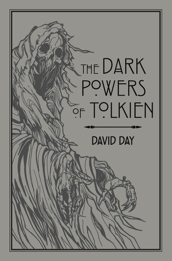 The Dark Powers of Tolkien eBook by David Day