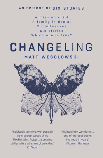 Changeling ebook by Matt Wesolowski