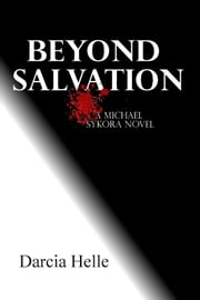 Beyond Salvation ebook by Darcia Helle