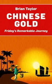 Chinese Gold ebook by Brian V Taylor