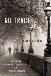 No Trace - A Brock and Kolla Mystery ebook by Barry Maitland