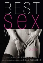 Best Sex Writing 2009 ebook by