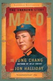 Mao - The Unknown Story ebook by Jung Chang,Jon Halliday