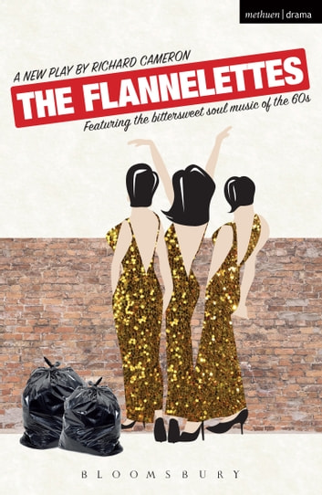 The Flannelettes ebook by Richard Cameron