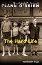 Hard Life ebook by Flann O'Brien