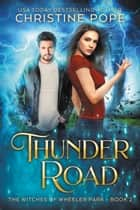 Thunder Road ebook by Christine Pope