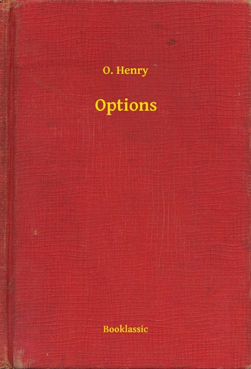 Options eBook by O. Henry