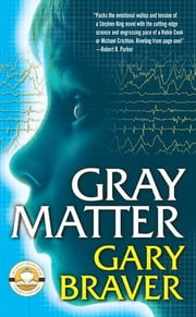 Gray Matter ebook by Gary Braver