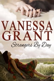 Strangers by Day - Latin Legacy, #2 ebook by Vanessa Grant