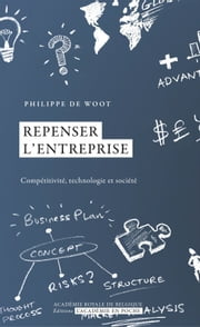 Repenser l'entreprise ebook by Philippe de Woot