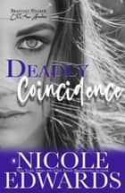Deadly Coincidence ebook by
