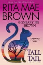 Tall Tail ebook by Rita Mae Brown