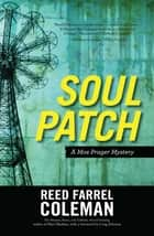 Soul Patch ebook by Reed Farrel Coleman