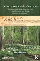 Constitutions and the Commons ebook by Blake Hudson