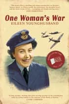 One Woman's War ebook by Candy Jar