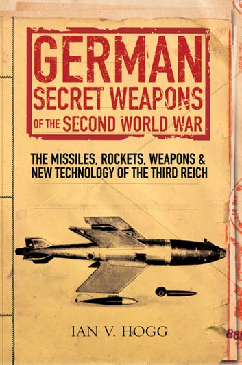German Secret Weapons of the Secret World War