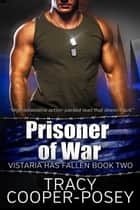Prisoner of War ebook by Tracy Cooper-Posey