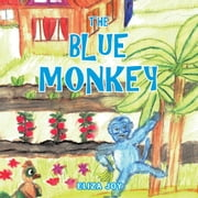 THE BLUE MONKEY ebook by ELIZA JOY