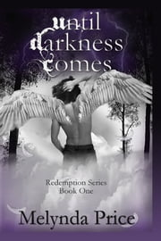 Until Darkness Comes ebook by Melynda Price