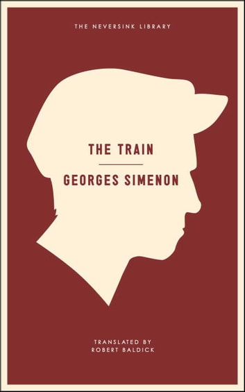 The Train ebook by Georges Simenon