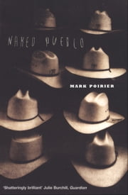 Naked Pueblo ebook by Mark Poirier